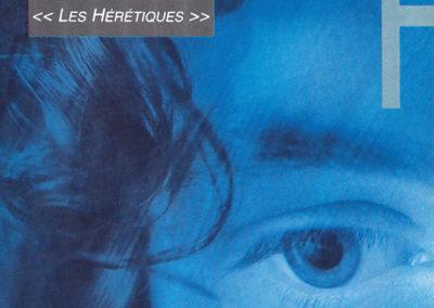 Les Hérétiques / 1995
